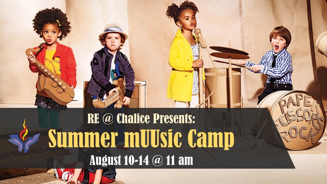 Chalice UU's first Summer mUUsic Camp