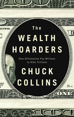 The Wealth Hoarders: How Billionaires Pay Millions to Hide Trillions